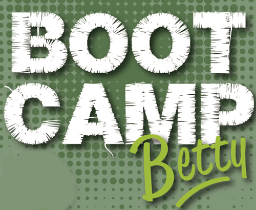 What is Boot Camp Betty?